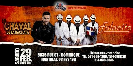 Fulanito y el chaval de la bachata en Montreal tickets