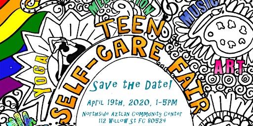Teen Self Care Fair 2020- Northside Aztlan Community Center