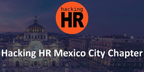 Hacking HR Mexico City Chapter boletos