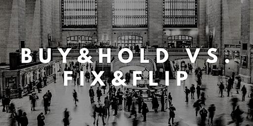 Die Hacks der ImmoProfis - Buy&Hold vs. Fix&Flip