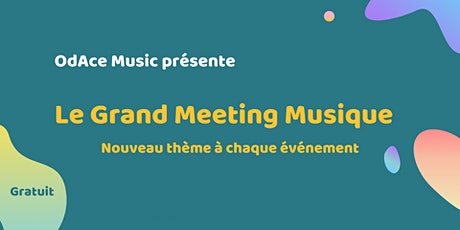 Grand Meeting Musique #3 : Développer sa communauté [GMM] billets