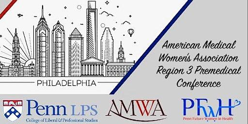 Premedical Region 3 AMWA Conference