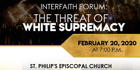Interfaith Forum: The Threat of White Supremacy tickets