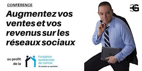 Conférence  «Augmentez vos ventes et vos revenus sur les réseaux sociaux» billets