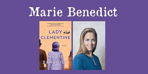 "Marie Benedict - ""Lady Clementine"""