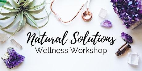Natural Solutions: An Essential Oil Wellness Workshop tickets
