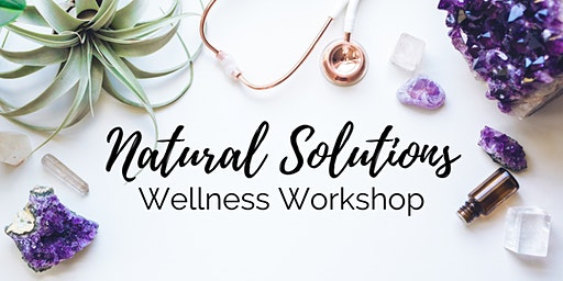 Natural Solutions: An Essential Oil Wellness Workshop