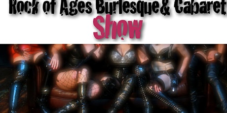 Burlesque & Cabaret  Rock of Ages Two for One Tickets tickets