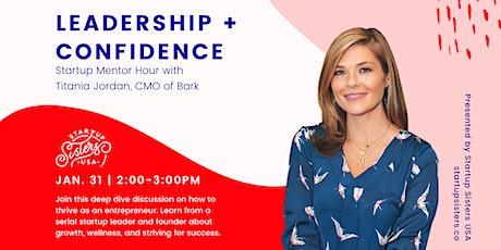 Startup Leadership + Confidence ⚡Mentor Hour with Titania Jordan of Bark tickets