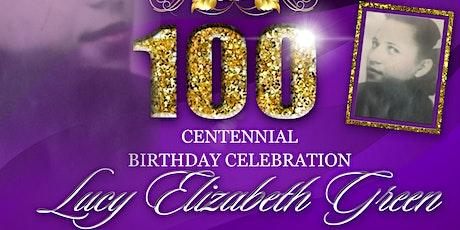 100th Centennial Birthday Celebration for Lucy Elizabeth Green tickets