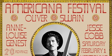 Americana Festival with Oliver Swain, Twin Bandit, AnneLouise Genest ++ tickets