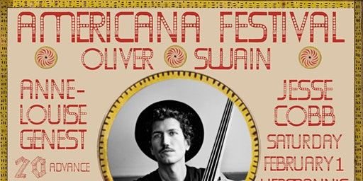 Americana Festival with Oliver Swain, Twin Bandit, AnneLouise Genest ++