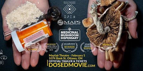 DOSED Documentary + Q&A - Ottawa Premiere - Mayfair Theatre, One show only! tickets