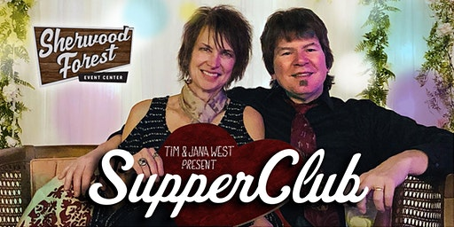 Tim & Jana West's SupperClub: Dining, Music, and Comedy