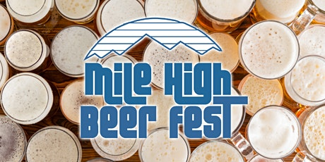 2020 Mile High Beer Fest tickets