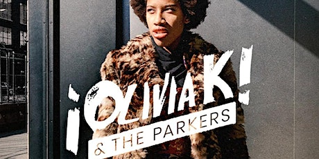 Olivia K & The Parkers tickets