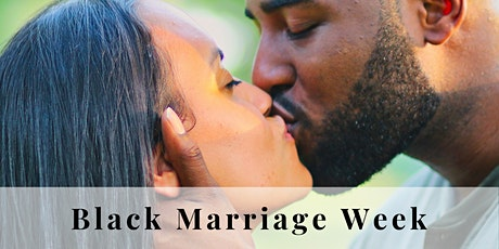 Black  Marriage Week tickets
