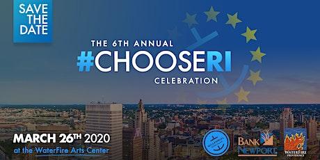 6th Annual #ChooseRI Celebration tickets