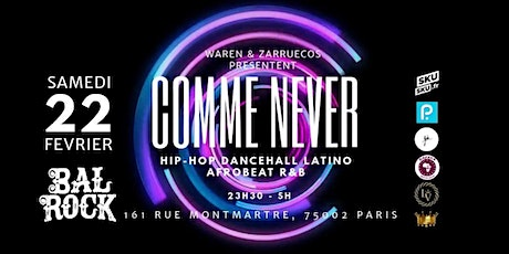 Comme Never Party tickets