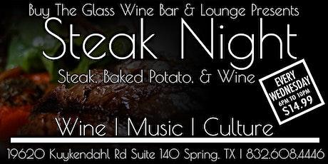 $14.99 Steak & Wine Wednesday's   The Woodlands & N. Houston tickets