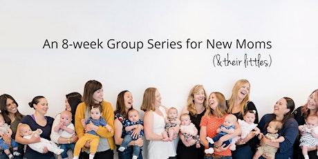 Milestones Mommy + Me: 8-wk Series, Thursdays 3/5/20 - 4/23/20, 10:00 AM - 11:30 AM tickets