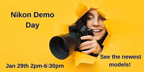 Nikon Demo Day, Wednesday January 29th (2PM-6:30PM) tickets
