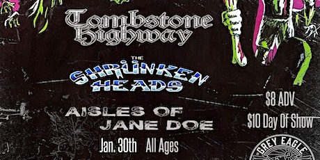 Tombstone Highway + Aisles of Jane Doe + The Shrünken Heads tickets