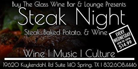 $14.99 Steak & Wine Wednesday's | The Woodlands & N. Houston tickets