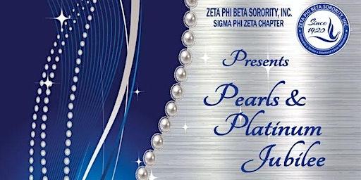 Zeta Phi Beta Pearls & Platinum Jubilee Scholarship Fundraiser, Sat, 3/28/20