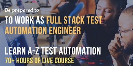 Full Stack Software Test Automation Training tickets
