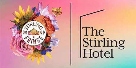 Stirling Hotel + Stirling Fringe: From Paris With Love tickets