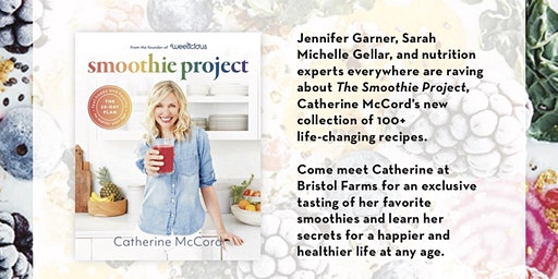 Smoothie Project Book Signing & Smoothie Tasting With Catherine McCord