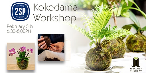 Orchid and Jade Kokedama Workshop at 2SP Brewing Company