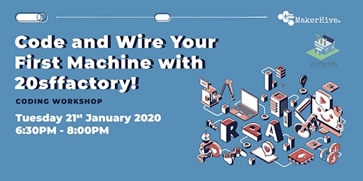 Code and Wire Your First Machine with 20sffactory!