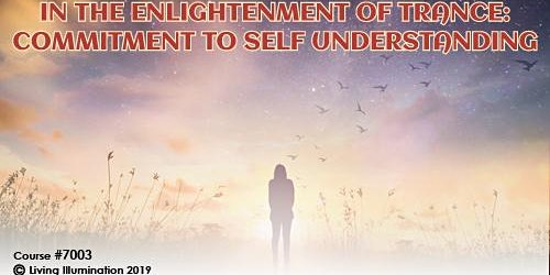 In the Enlightenment of Trance Commitment To Self Understanding – Melbourne!