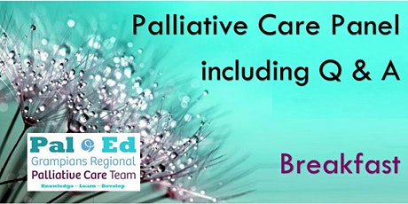 Palliative Care Panel, including Q & A tickets