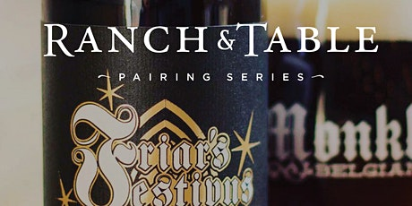 Ranch & Table - A Pairing Series with Monkless Belgian Ales tickets