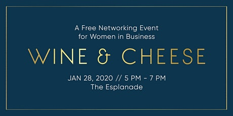 Women in Business: Wine & Cheese 2020 tickets