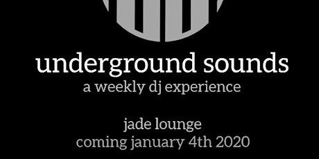 Underground Sounds at Jade Lounge tickets