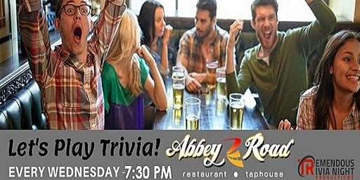 Wednesday Night Trivia at Abbey Road TapHouse in Abbotsford!