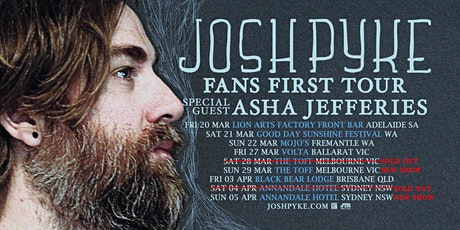 JOSH PYKE 'FANS FIRST TOUR' tickets