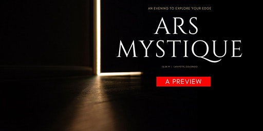 ARS MYSTIQUE PREVIEW EVENT—A Shamanic Arts Party and Evening