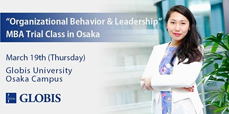 "2020/03/19 ""Organizational Behavior & Leadership"" MBA Trial Class in Osaka tickets"