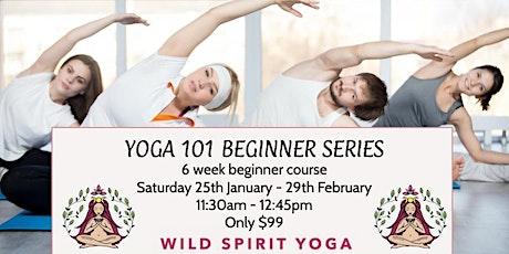 Yoga 101 - 6  Week Beginner Course tickets