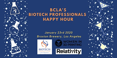 Biotech Professionals Happy Hour with BCLA & Women in 3D Printing tickets