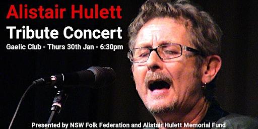 Alistair Hulett Tribute Concert
