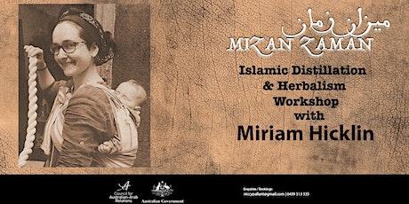 Islamic Distillation & Herbs Workshop  tickets