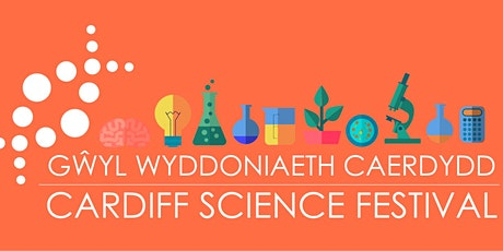 Cardiff Science Festival tickets