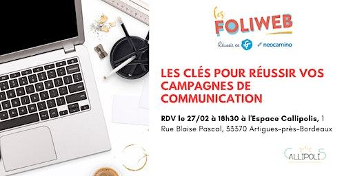 [Bordeaux] Les clés pour réussir votre campagne de communication