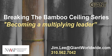 Breaking the Bamboo Ceiling Series: Becoming a multiplying leader tickets